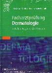 Facharztprüfung Dermatologie