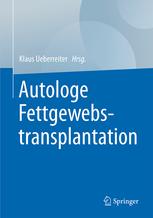 Autologe Fettgewebstransplantation