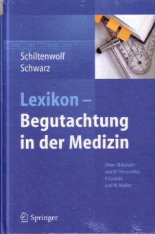Lexikon - Begutachtung in der Medizin
