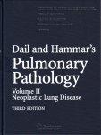 Dail and Hammars Pulmonary Pathology, Vol. II: Neoplastic Lung Disease
