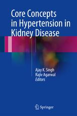 Core Concepts in Hypertension in Kidney Disease