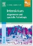 Intensivkurs Allgemeine und spezielle Pathologie