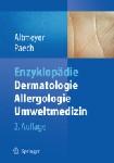 Enzyklopädie Dermatologie, Allergologie, Umweltmedizin