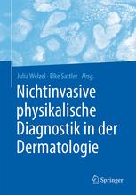 Nichtinvasive physikalische Diagnostik in der Dermatologie