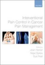 Interventional Pain Control in Cancer Management