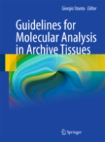Guidelines for Molecular Analysis in Archive Tissues