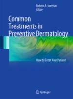 Common Treatments in Preventive Dermatology