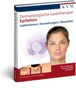 Dermatologische Lasertherapie Band 3: Epilation