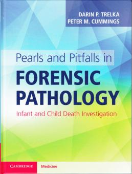 Pearls and Pitfalls in Forensic Pathology