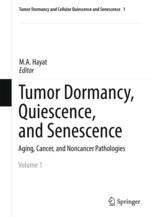 Tumor Dormancy, Quiescence, and Senescence Volume 1