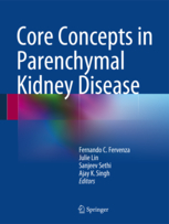 Core Concepts in Parenchymal Kidney Disease