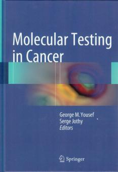 Molecular Testing in Cancer