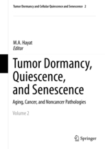 Tumor Dormancy, Quiescence, and Senescence Volume 2
