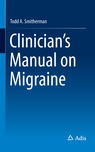 Clinicians Manual on Migraine