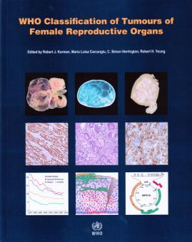 WHO Classification of Tumours of Female Reproductive Organs, 4th Ed.