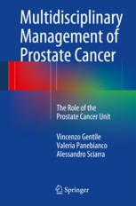 Multidisciplinary Management of Prostate Cancer