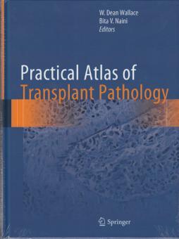 Practical Atlas of Transplant Pathology