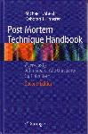 Post Mortem Technique Handbook