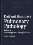 Dail and Hammars Pulmonary Pathology, Vol. I: Non-Neoplastic Lung Disease