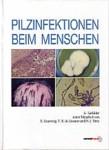 Pilzinfektionen beim Menschen