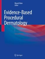 Evidence-Based Procedural Dermatology