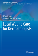 Local Wound Care for Dermatologists