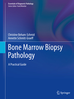 Essentials of Diagnostic Bone Marrow Biopsy Pathology