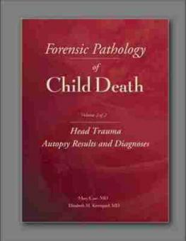 Forensic Pathology of Child Death, Vol. 2