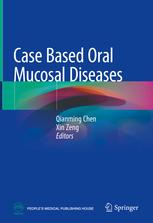 Case Based Oral Mucosal Diseases
