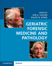 Geriatric Forensic Medicine and Pathology