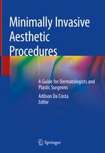 Minimally Invasive Aesthetic Procedures