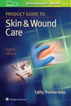 Product Guide to Skin and Wound Care