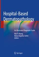 Hospital-Based Dermatopathology