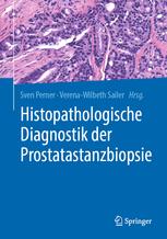 Histopathologische Diagnostik der Prostatastanzbiopsie