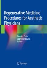 Regenerative Medicine Procedures for Aesthetic Physicians