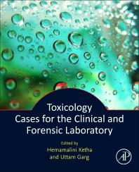 Toxicology Cases for the Clinical and Forensic Laboratory