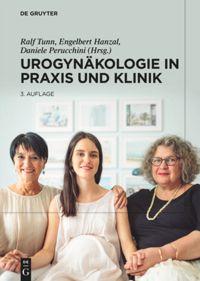 Urogynäkologie in Praxis und Klinik