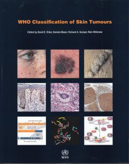 WHO Classification of Skin Tumours, 4th Ed.