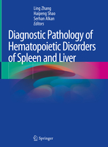 Diagnostic Pathology of Hematopoietic Disorders of Spleen and Liver