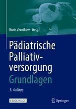 Pädiatrische Palliativversorgung – Grundlagen